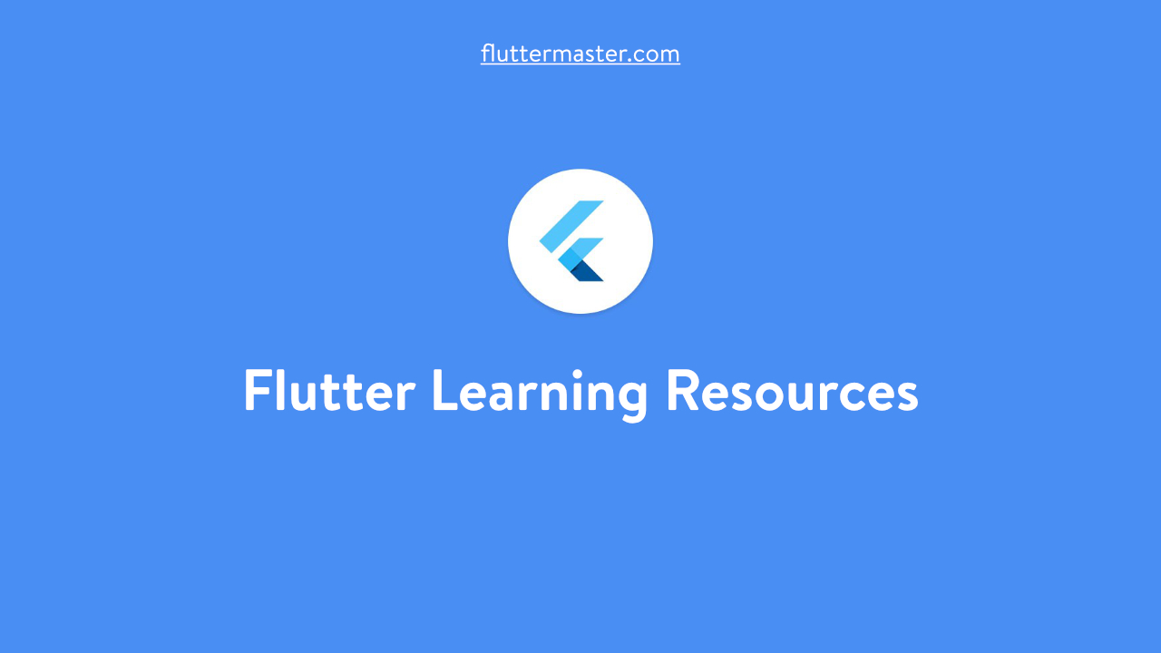 Flutter Learning Resources