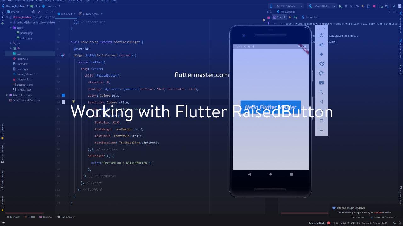 Working with Flutter RaisedButton • FlutterMaster