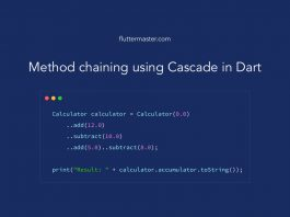 Method chaining using Cascade in Dart